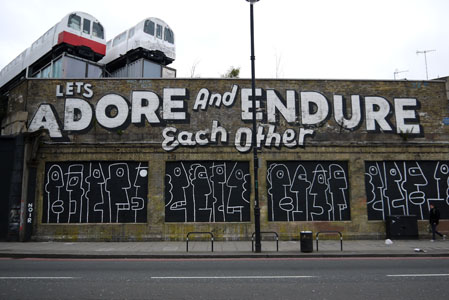 London, Great Eastern Street, Let's Adore and Endure Each Others